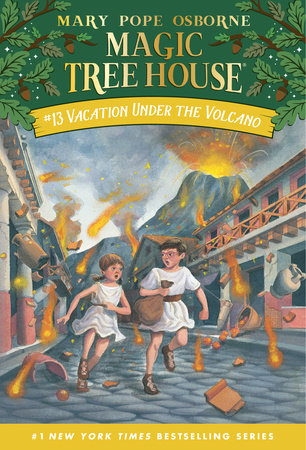 Magic Tree House #13: Vacation Under the Volcano by