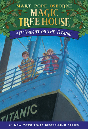 Magic Tree House #17: Tonight on the Titanic by