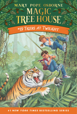 Magic Tree House #19: Tigers at Twilight by