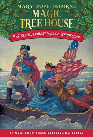Magic Tree House #22: Revolutionary War on Wednesday by Mary Pope Osborne