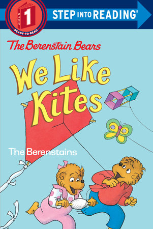 Berenstain Bears: We Like Kites by Stan Berenstain and Jan Berenstain