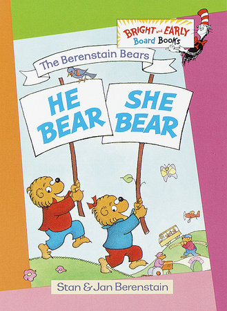 He Bear, She Bear by Stan Berenstain and Jan Berenstain