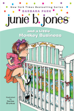 Junie B. Jones and a Little Monkey Business (Junie B. Jones) by