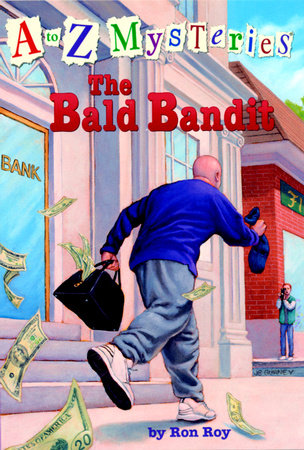A to Z Mysteries: The Bald Bandit by