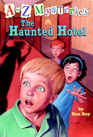 A to Z Mysteries: The Haunted Hotel by