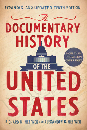 A Documentary History of the United States (Updated & Expanded)