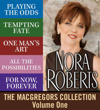 The MacGregors Collection: Volume 1, by Nora Roberts