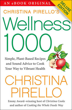 Christina Pirello's Wellness 1000 Deluxe