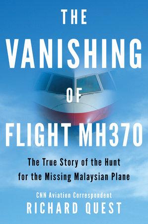 The Vanishing of Flight MH370