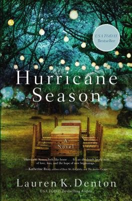 Cover of Hurricane Season: A Southern Novel of Two Sisters and the Storms They Must Weather