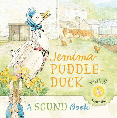 Jemima Puddle-Duck: a Sound Book