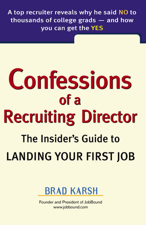 Confessions of a Recruiting Director