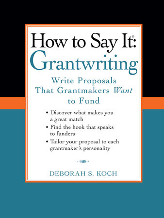 How to Say It: Grantwriting