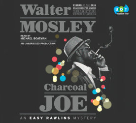 NSR Audiobook Review: Charcoal Joe (An Easy Rawlins Mystery) by Walter Mosley