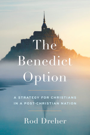 The Benedict Option book cover
