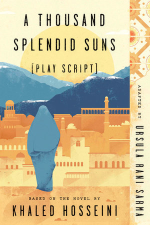 A Thousand Splendid Suns (Play Script)