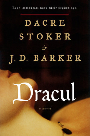 Dracul by JD Barker and Dacre Stoker