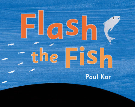 Flash the Fish
