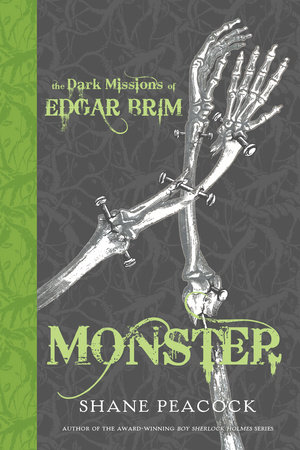 The Dark Missions of Edgar Brim: Monster
