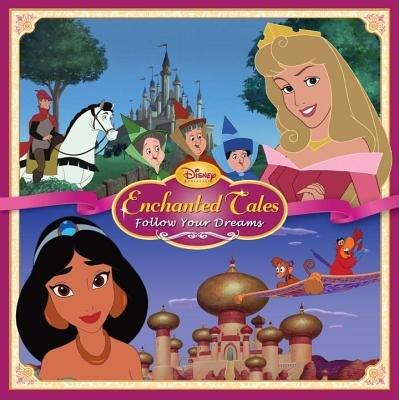 Follow Your Dreams (Disney Princess) by Andrea Posner-Sanchez