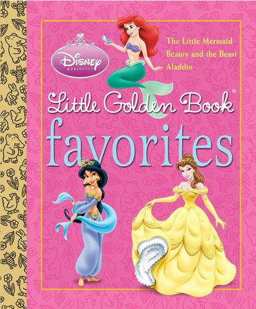 Disney Princess Little Golden Book Favorites (Disney Princess) by