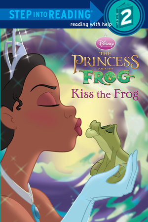 Kiss the Frog (Disney Princess and the Frog) by RH Disney