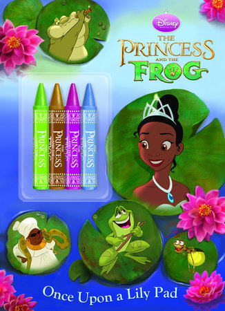 Once Upon a Lily Pad (Disney Princess and the Frog) by Cynthia Hands