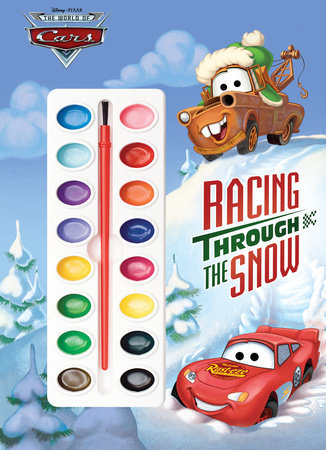 Racing Through the Snow (Disney/Pixar Cars) by RH Disney