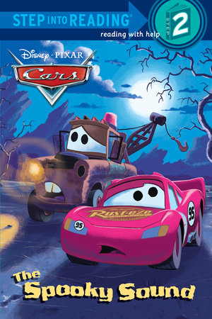 The Spooky Sound (Disney/Pixar Cars) by Melissa Lagonegro
