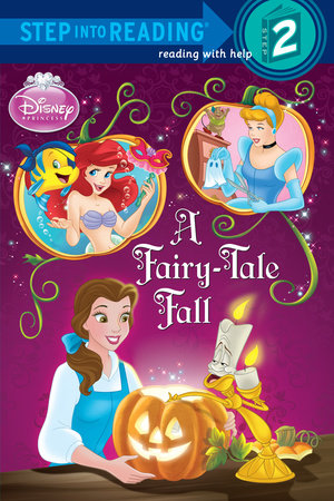 A Fairy-Tale Fall (Disney Princess) by Apple Jordan