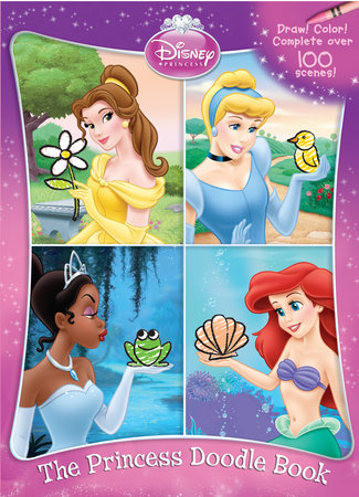 The Princess Doodle Book (Disney Princess) by RH Disney