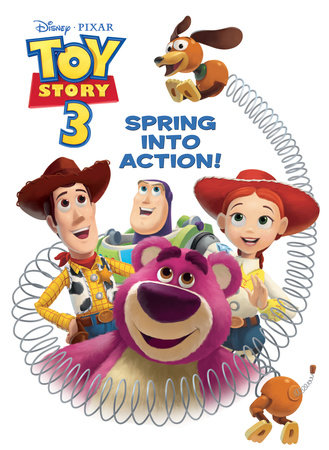 Spring Into Action! (Disney/Pixar Toy Story 3) by Cynthia Hands