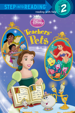Teachers' Pets (Disney Princess) by Mary Man-Kong
