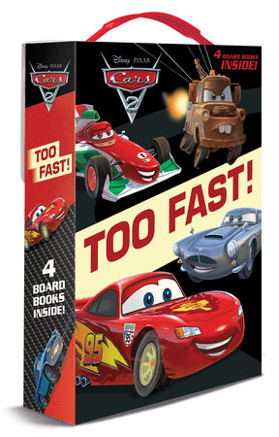 Too Fast! (Disney/Pixar Cars 2) by RH Disney