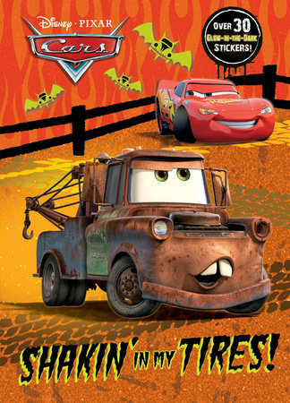 Shakin' in my Tires! (Disney/Pixar Cars) by