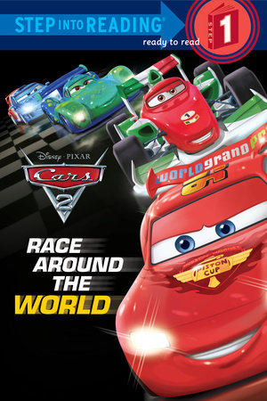 Race Around the World (Disney/Pixar Cars 2) by