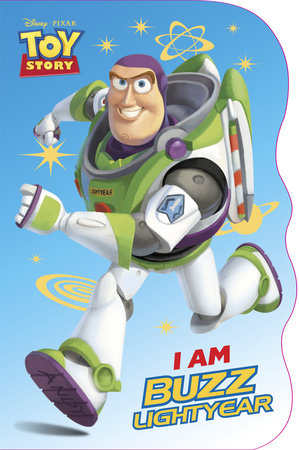 I Am Buzz Lightyear (Disney/Pixar Toy Story) by Mary Tillworth