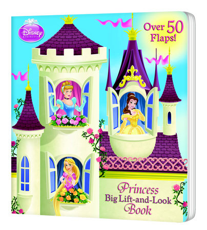 Princess Big Lift-and-Look Book (Disney Princess) by Andrea Posner-Sanchez