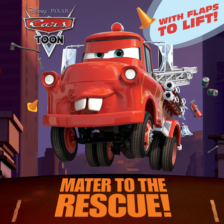 Mater to the Rescue! (Disney/Pixar Cars) by
