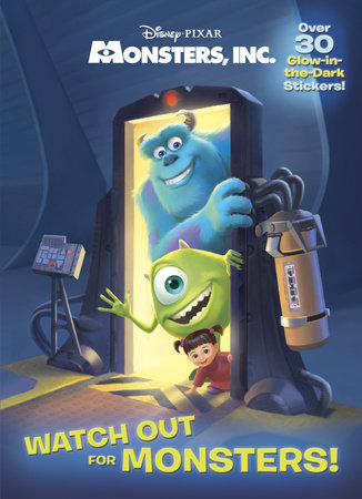 Watch Out for Monsters! (Disney/Pixar Monsters, Inc.) by