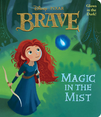 Magic in the Mist (Disney/Pixar Brave) by