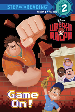 Game On! (Disney Wreck-It Ralph) by Susan Amerikaner