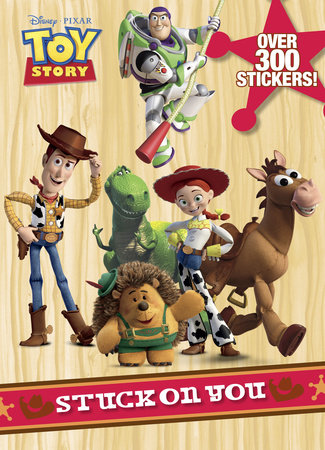 Stuck on You (Disney/Pixar Toy Story) by RH Disney