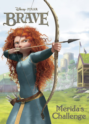 Merida's Challenge (Disney/Pixar Brave) by RH Disney