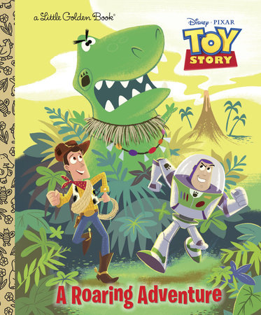 A Roaring Adventure (Disney/Pixar Toy Story) by