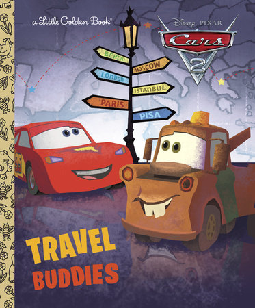 Travel Buddies (Disney/Pixar Cars) by RH Disney