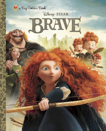Brave Big Golden Book (Disney/Pixar Brave) by RH Disney