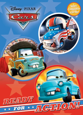 Ready for Action! (Disney/Pixar Cars) by Frank Berrios