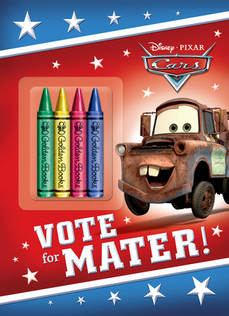 Vote for Mater! (Disney/Pixar Cars) by Frank Berrios