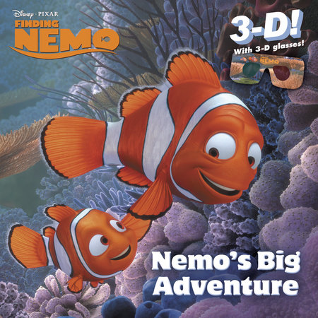 Nemo's Big Adventure (Disney/Pixar Finding Nemo) by Billy Wrecks